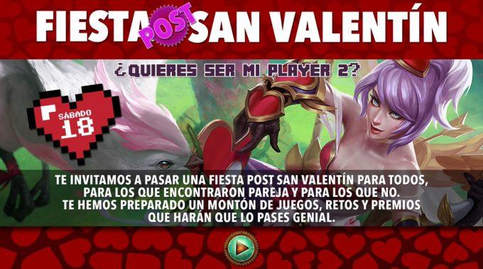 Fiesta Post San Valentin