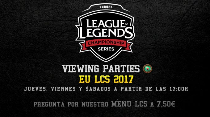 League Of Legends EU LCS 2017 Viewing Parties